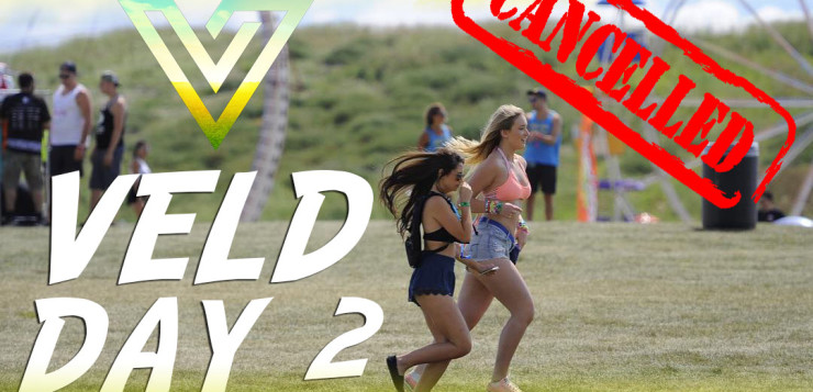 veld-day-2-cancelled